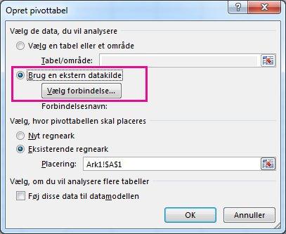 Dialogboksen Opret pivottabel med Brug en ekstern datakilde valgt