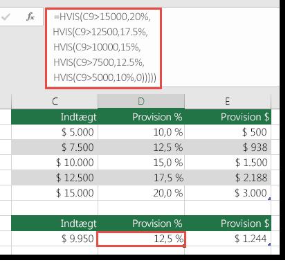 Formlen i celle D9 er HVIS(C9>15000,20%,HVIS(C9>12500,17.5%,HVIS(C9>10000,15%,HVIS(C9>7500,12.5%,HVIS(C9>5000,10%,0)))))