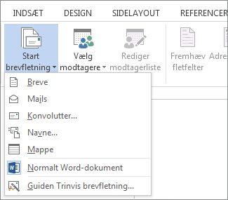 Skærmbillede af fanen Forsendelser i Word, viser kommandoen Start brevfletning og listen over tilgængelige indstillinger for den type brevfletning, du vil køre.