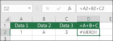 Eksempel på forkert formelopbygning.  Formlen i celle D2 er =A2+B2+C2