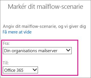 Vælg fra din virksomheds mailserver til Office 365