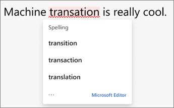 Klik på et forkert stavet ord for at få den korrekte stavemåde fra Editor.
