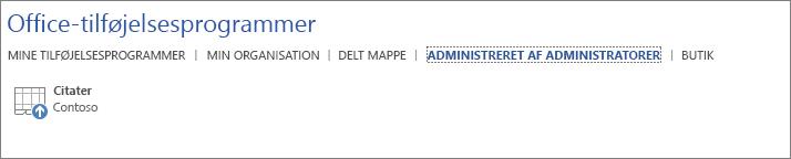 Skærmbillede viser fanen Administreret af administratorer på siden Office-tilføjelsesprogrammer i et Office-program. Tilføjelsesprogrammet Citater vises på fanen.