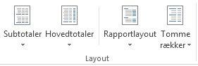 Layoutindstillinger i gruppen Layout under fanen Design
