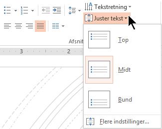 Menuen Juster tekst på båndet kan du beslutte, om teksten er justeret lodret til toppen eller bunden af objektbeholderen eller centreret lodret i midten.