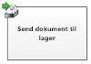 Send dokument til lager