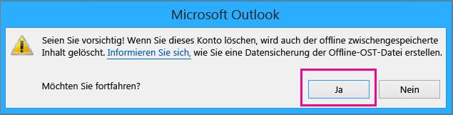 """Wenn Sie Ihr Gmail-Konto aus Outlook entfernen möchten, klicken Sie bei der Warnung, dass Ihr Offlinecache gelöscht wird, auf """"Ja""""."""