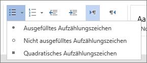 """Screenshot der Option """"Aufzählungszeichen"""" in der Gruppe """"Absatz"""" auf der Registerkarte """"Start"""" mit den Optionen """"Ausgefülltes Aufzählungszeichen"""", """"Nicht ausgefülltes Aufzählungszeichen"""" und """"Quadratisches Aufzählungszeichen"""""""