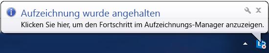 Screenshot einer Meldung über der Aufzeichnungsschaltfläche, die angibt, dass das Aufzeichnen beendet wurde