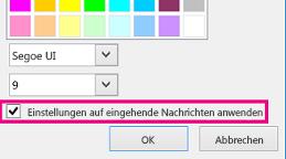 Screenshot des Abschnitts des Fensters 'Schriftart ändern' mit aktiviertem Kontrollkästchen 'Einstellungen auf eingehenden Nachrichten anwenden'