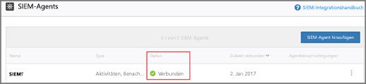 """Der Status für Ihren SIEM-Agent sollte """"Verbunden"""" sein"""