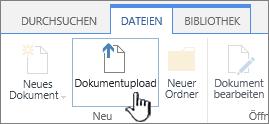 """Schaltfläche """"Dokumentupload"""" im Menüband"""