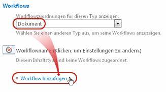 Befehl 'Workflow hinzufügen' mit Auswahl des Inhaltstyps 'Dokument'
