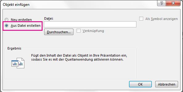 """Das Dialogfeld """"Objekt einfügen"""" mit aktivierter Option """"Aus Datei erstellen"""""""