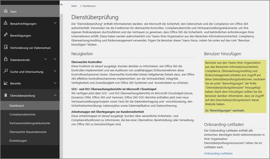 Screenshot des Dashboards für die Dienstüberprüfung im Office 365 Security & Compliance Center, das Informationen zu Neuerungen sowie Links zum Hinzufügen von Benutzern und zum Onboarding-Leitfaden enthält.