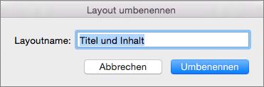 """PowerPoint für Mac, Folienmaster, """"Layout umbenennen"""""""