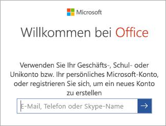 Geben Sie die E-Mail-Adresse Ihres Microsoft-Kontos oder Ihr Office 365-Konto ein.