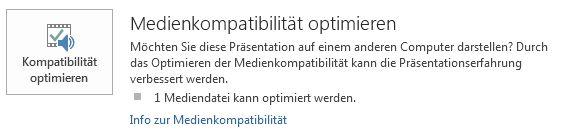 """Schaltfläche """"Kompatibilität optimieren"""" in PowerPoint"""