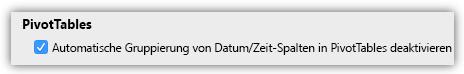 Screenshot der PivotTables-Option zum Deaktivieren der automatischen Gruppierung von Datum/Uhrzeit-Spalten in PivotTables.