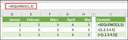 Erstellen einer horizontalen Matrixkonstante mit = Sequence (1; 5) oder = {1; 2; 3; 4; 5}
