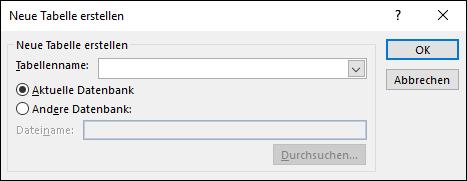 """Das Dialogfeld """"Tabelle erstellen"""" in Access können Sie zum Auswählen von Optionen für Ihre Tabellenerstellungsabfrage nutzen."""