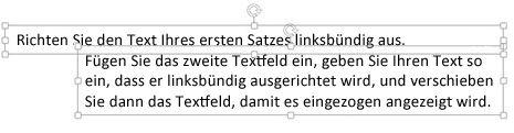 Zwei Textfelder bilden einen hängenden Einzug