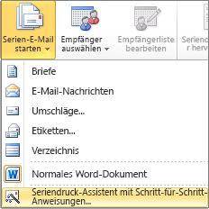 """Klicken Sie in Word auf der Registerkarte """"Sendungen"""" auf """"Seriendruck starten"""", und wählen Sie dann den Seriendruck-Assistenten mit Schritt-für-Schritt-Anweisungen aus"""