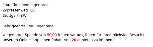 """Im Seriendruckdokument wird """"Ihr Beitrag in Höhe von 50,00"""" und """"bieten wir Ihnen einen Rabatt von 20"""" angezeigt."""