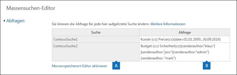"""Die Seite """"Massensuchen-Editor"""" zeigt die Abfragen für die ausgewählten Suchen an."""