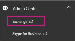 Wählen Sie das Exchange Admin Center aus.