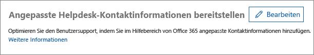 """Screenshot der Option """"Bearbeiten"""" neben """"Angepasste Kontaktinfos zum Helpdesk"""""""