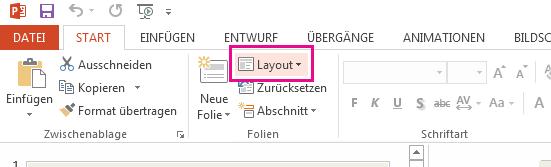 """Die Option """"Layout"""" befindet sich auf der Registerkarte """"Start""""."""