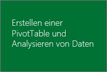 Erstellen einer PivotTable und Analysieren von Daten