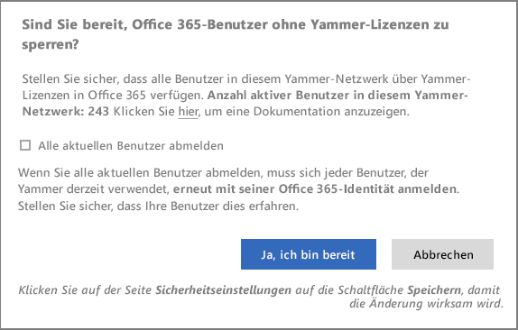 Screenshot des Bestätigungsdialogfelds zum Sperren von Benutzern ohne Yammer-Lizenzen