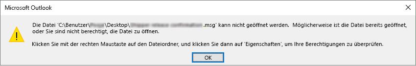 Fehlermeldung: Die Datei 'dateispeicherort\datei.msg' kann nicht geöffnet werden.