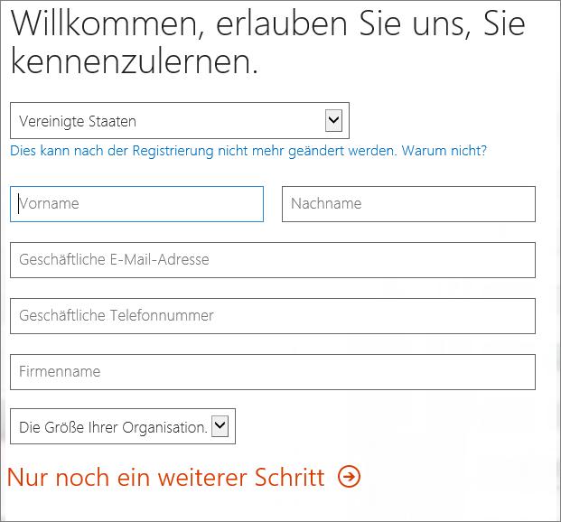 """Zeige die Seite """"Willkommen, erlauben Sie uns, Sie kennenzulernen"""". Geben Sie Ihre Registrierungsdetails hier ein."""