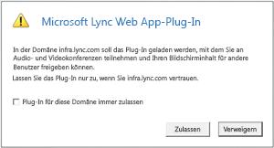Lync-Webzugang– Der Plug-In-Domäne immer vertrauen oder nur bei dieser Sitzung