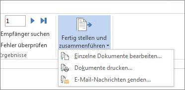 """Screenshot der Registerkarte """"Sendungen"""" in Word mit dem Befehl """"Fertig stellen und zusammenführen"""" und den zugehörigen Optionen"""