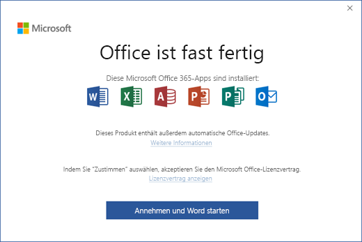 """Zeigt die Seite """"Office ist fast fertig"""" an, auf der Sie den Bedingungen des Lizenzvertrags zustimmen und die App starten können"""