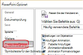 Wählen Sie Datei und dann Optionen aus, und wählen Sie dann Menüband anpassen aus.