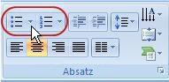 Klicken Sie auf 'Aufzählungszeichen' oder 'Nummerierung'