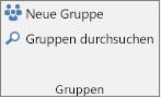 """Schaltflächen """"Neue Gruppe"""" und """"Gruppen durchsuchen"""" im Menüband"""