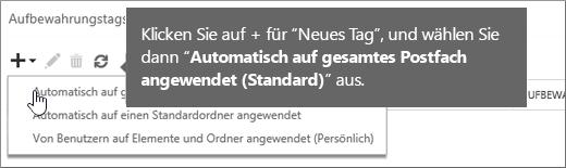 """Erstellen eines neuen Aufbewahrungsrichtlinientags für den Ordner """"Gelöschte Elemente"""""""