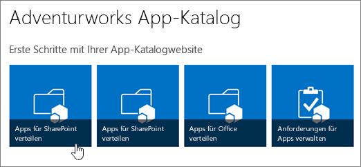 """Die Kacheln """"Erste Schritte mit Ihrem App-Katalog"""" mit hervorgehobenem """"Apps für SharePoint verteilen""""."""