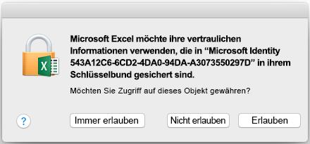 Die Aufforderung für den Schlüsselbundzugriff auf Office 2016 für Mac