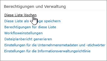 """""""Diese Liste löschen"""" unter """"Berechtigungen und Verwaltung"""""""