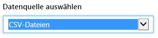 """Wählen Sie CSV-Dateien im Dropdownmenü """"Datenquelle auswählen"""" aus."""