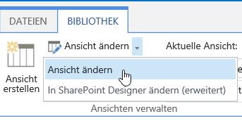 """Registerkarte """"Bibliothek"""" mit hervorgehobener Option """"Ansicht ändern"""""""