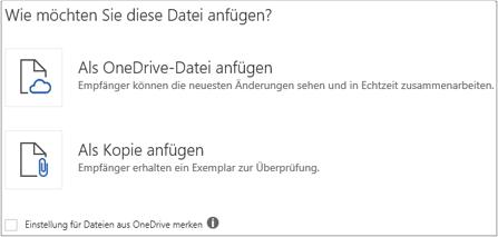 Sie können eine OneDrive-Datei oder eine Kopie der Datei an Ihre E-Mail-Nachricht anfügen.