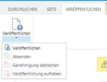 Screenshot der Registerkarte 'Veröffentlichen' mit Schaltflächen zum Veröffentlichen, Aufheben der Veröffentlichung und Senden einer Veröffentlichungsseite zur Genehmigung